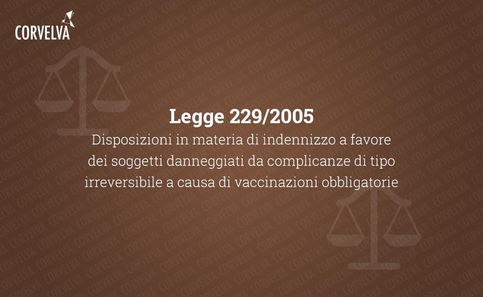 Закон 229/2005: Положения о компенсации в пользу лиц, пострадавших от необратимых осложнений в результате обязательных прививок
