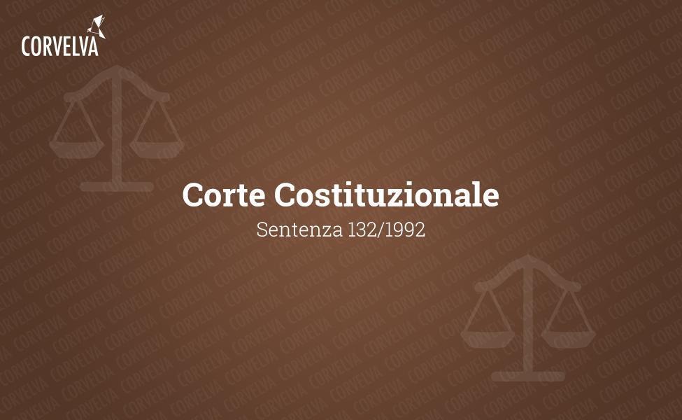 Конституционный Суд - решение 132/1992