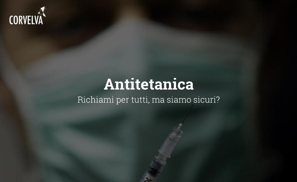 Anti-tetanus: calls for everyone, but are we sure?