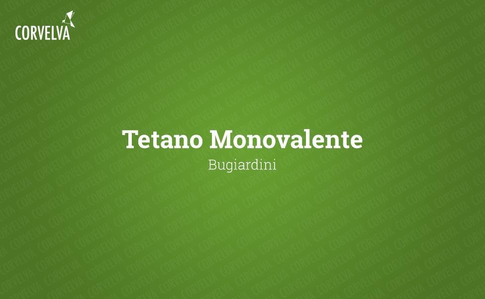Monovalent tetanus