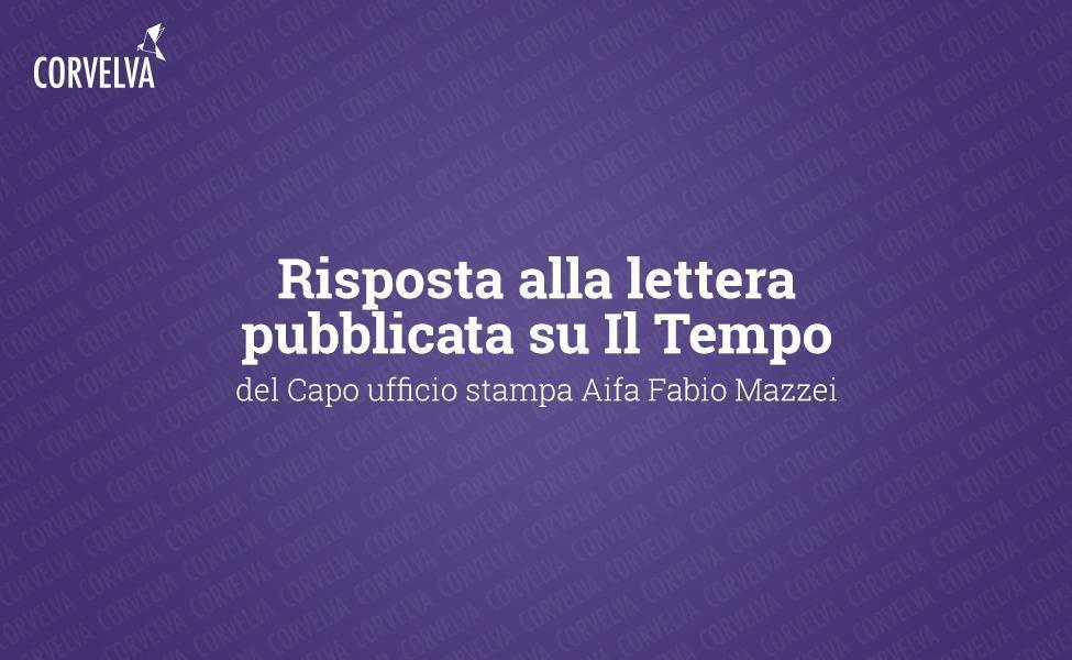 Réponse à la lettre publiée au bureau de presse d'Il Tempo del Capo Aifa Fabio Mazzei