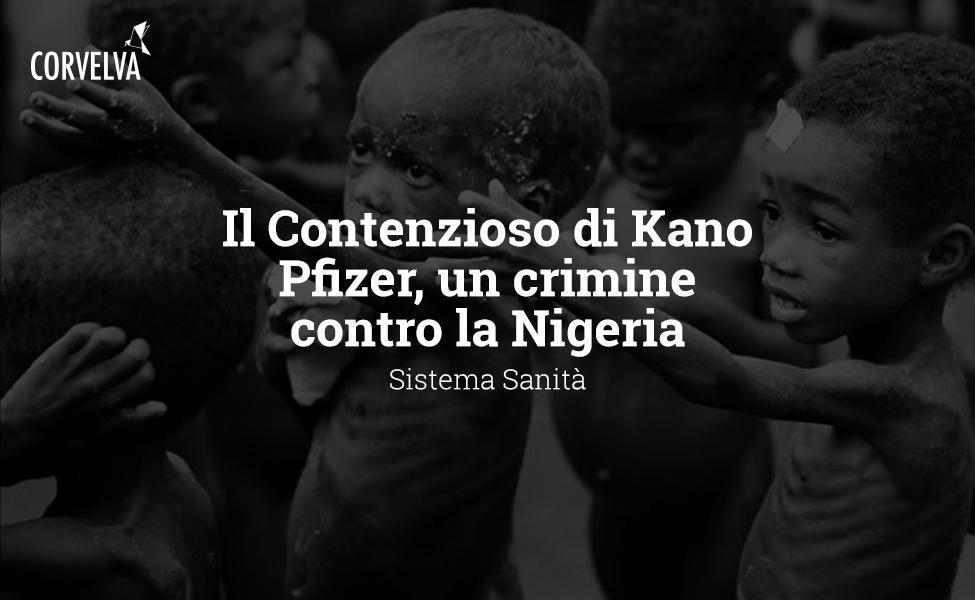 Le litige Kano - Pfizer, un crime contre le Nigeria