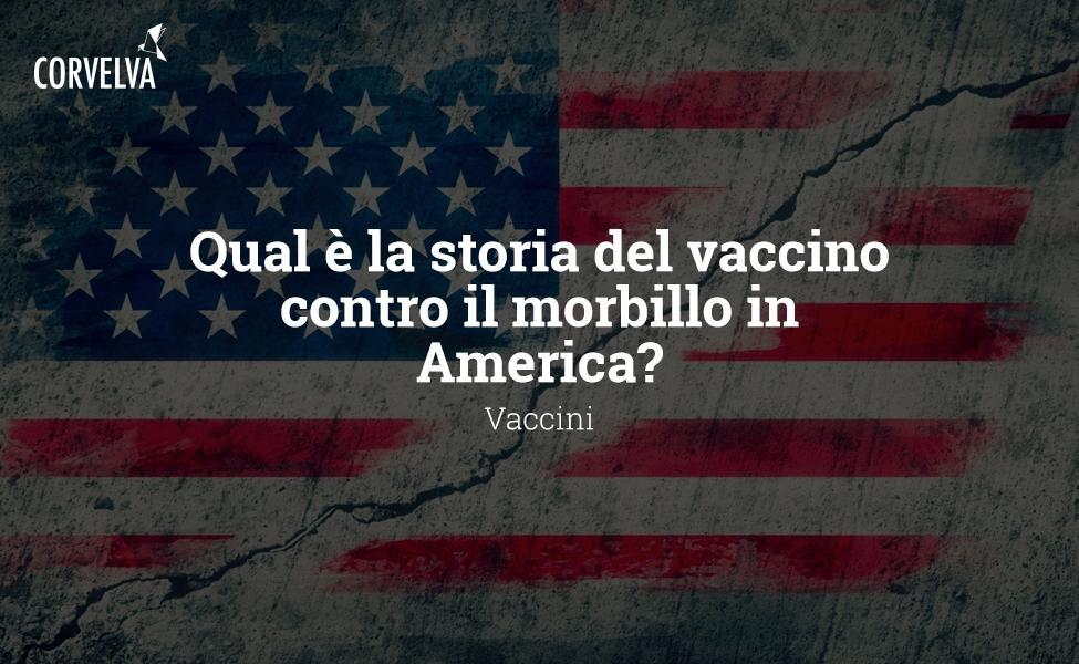 Qual é a história da vacina contra o sarampo na América?