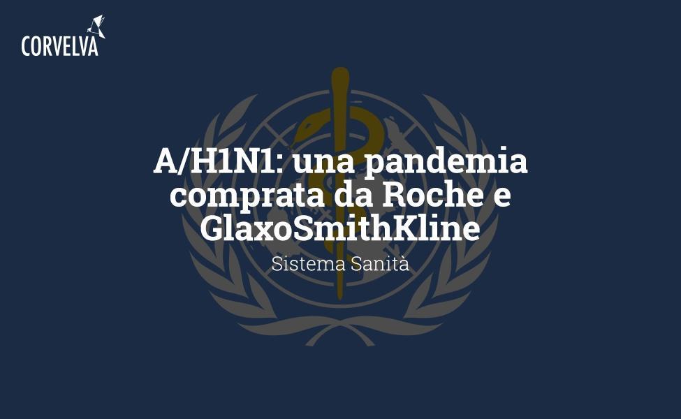 A / H1N1: מגיפה שנקנתה על ידי Roche ו- GlaxoSmithKline
