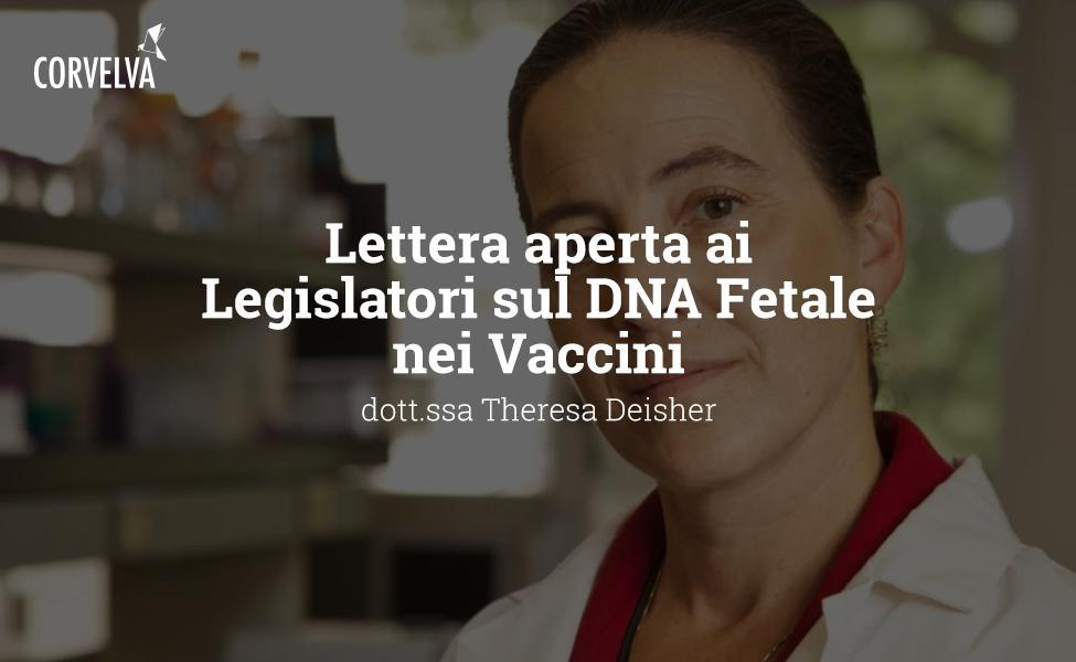 Open Letter to Legislators on Fetal DNA in Vaccines - Theresa Deisher