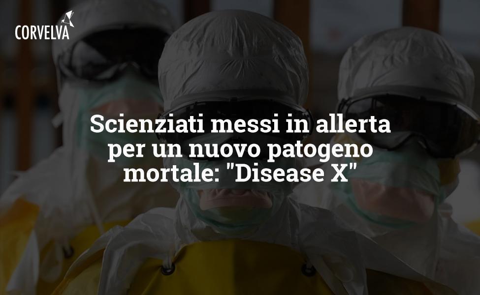 Ученые в состоянии готовности к появлению нового смертельного патогена: «Болезнь Х»