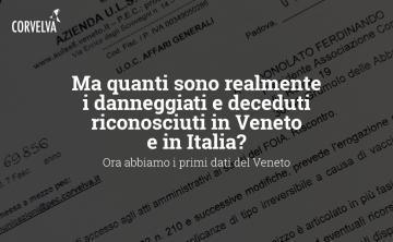 But how many are the damaged and deceased really recognized in Veneto and Italy? Now we have the first data from Veneto
