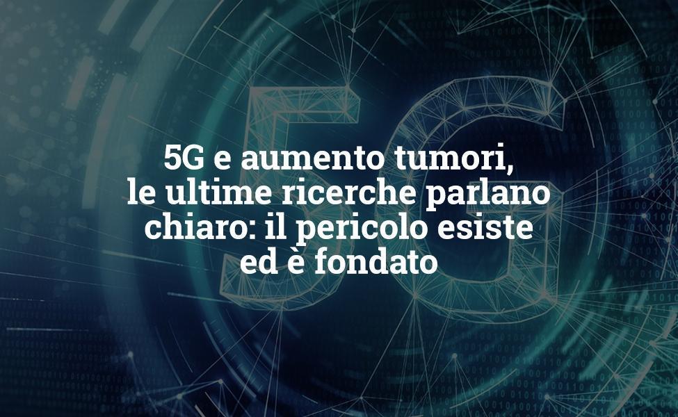 5G ونمو الورم ، أحدث الأبحاث واضحة: الخطر موجود ومبرر
