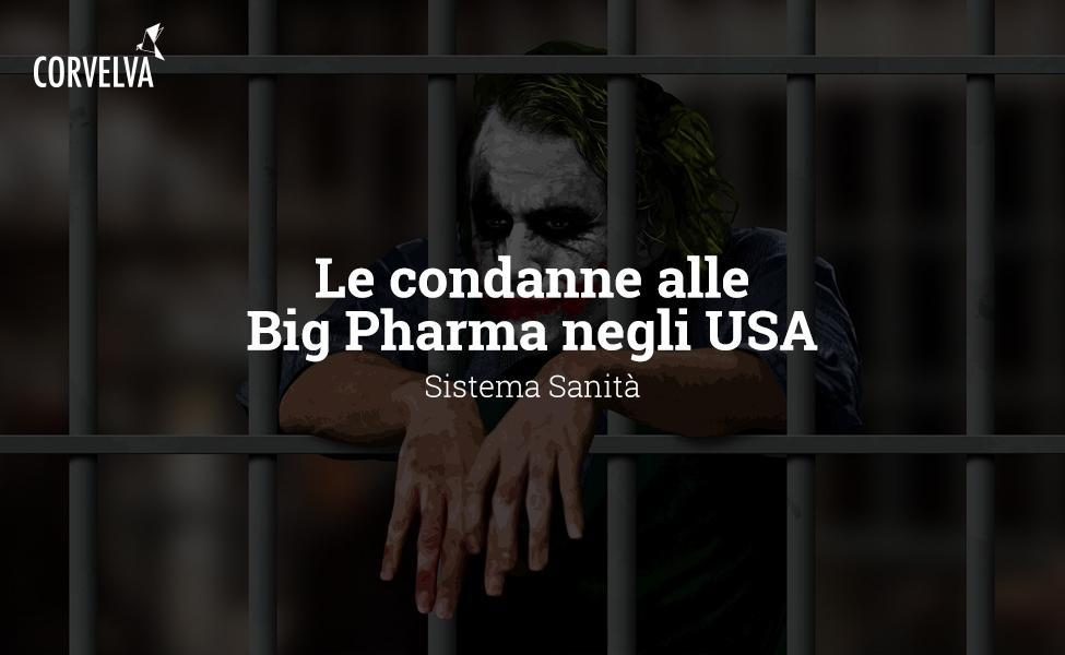 Le condanne alle Big Pharma negli USA
