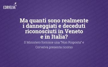 """But how many are the damaged and deceased really recognized in Veneto and Italy? The Ministry issues a """"No Answer"""" and Corvelva appeals"""