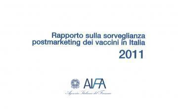 AIFA: 2011 Vaccine Report - Postmarketing surveillance in Italy