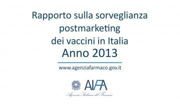 AIFA: 2013 Vaccine Report - Postmarketing surveillance in Italy
