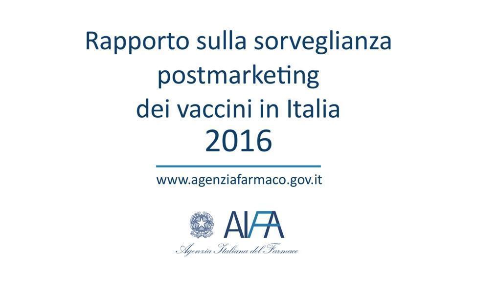 AIFA: Отчет о вакцинах за 2016 год - Постмаркетинговое наблюдение в Италии