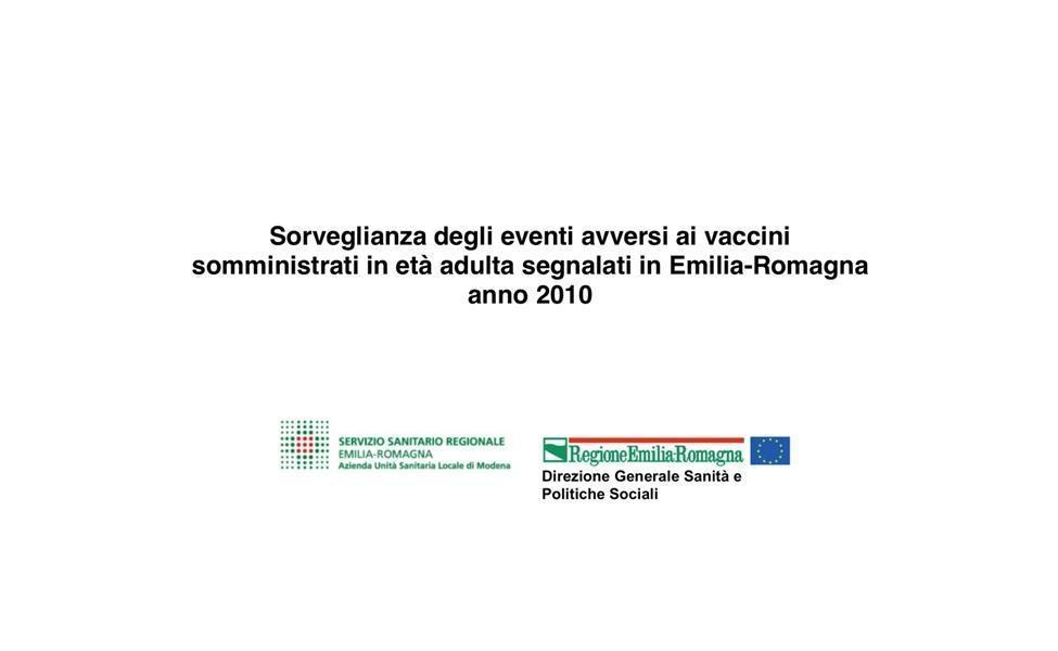 Surveillance des effets indésirables des vaccins administrés à l'âge adulte signalés en Émilie-Romagne en 2010