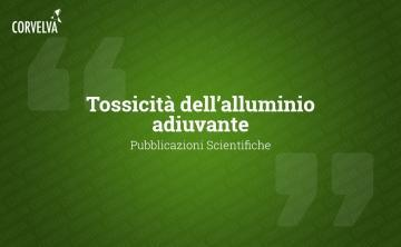 Toxicity of adjuvant aluminum