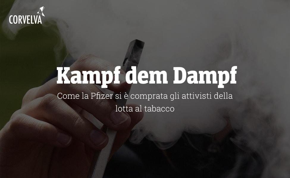 Kampf dem Dampf: Wie Pfizer Tabakaktivisten kaufte