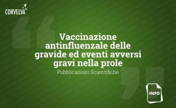 Vaccination contre la grippe des femmes enceintes et événements indésirables graves chez leur progéniture