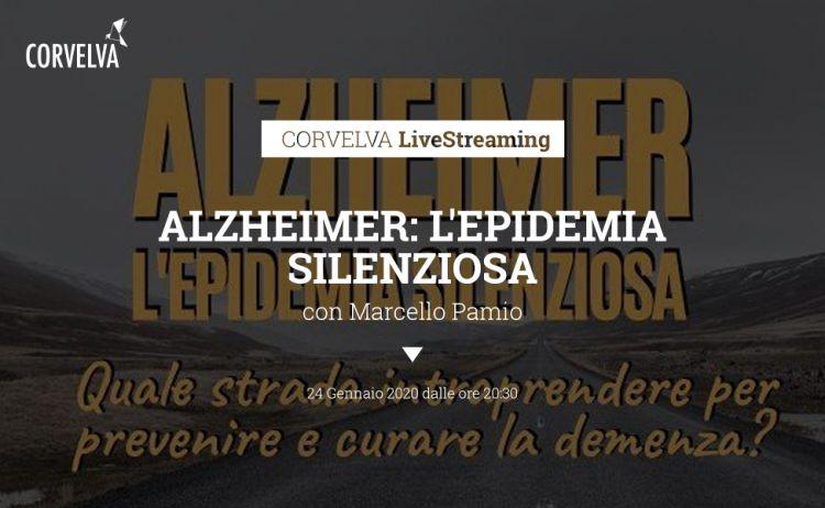 ALZHEIMER: THE SILENT EPIDEMY - with Marcello Pamio