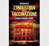 The Vaccination Industry. History and counter-history