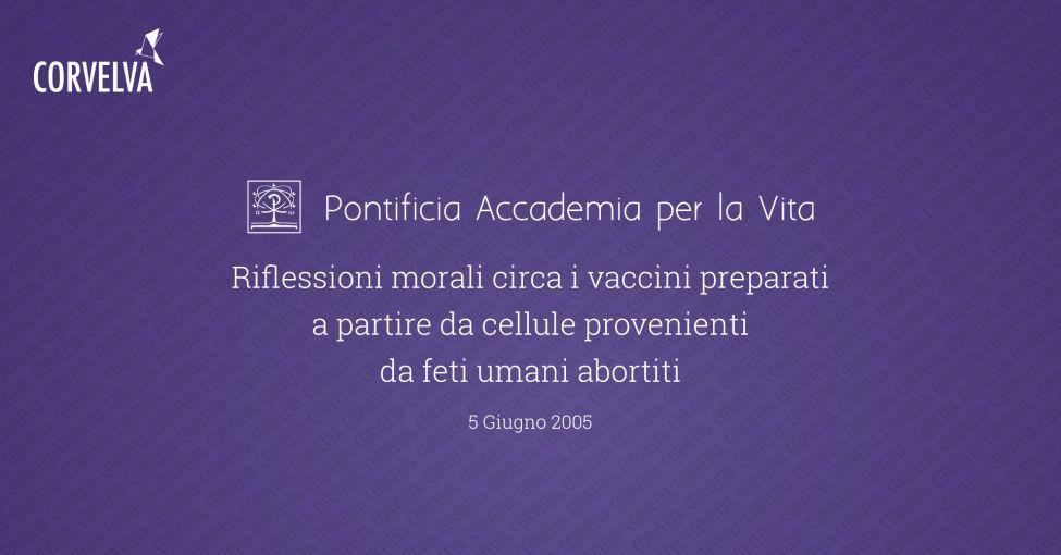 Моральные размышления о вакцинах, приготовленных из клеток абортированных плодов человека