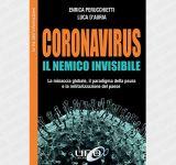 Коронавирус. Невидимый враг. Глобальная угроза, парадигма страха и милитаризация страны. Эдиз. расширенный