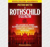 Les Rothschild et les autres. Du gouvernement du monde à l'endettement des nations: les secrets des familles les plus puissantes