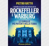 Rockefeller et Warburg. Les grands alliés des Rothschild. Les familles les plus puissantes du monde